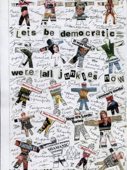 Jamie Reid, Let's Be Democratic. We're All Junkies Now (TBC), commissione per The Guardian, s.d., copyright Jamie Reid, courtesy Isis Gallery, UK